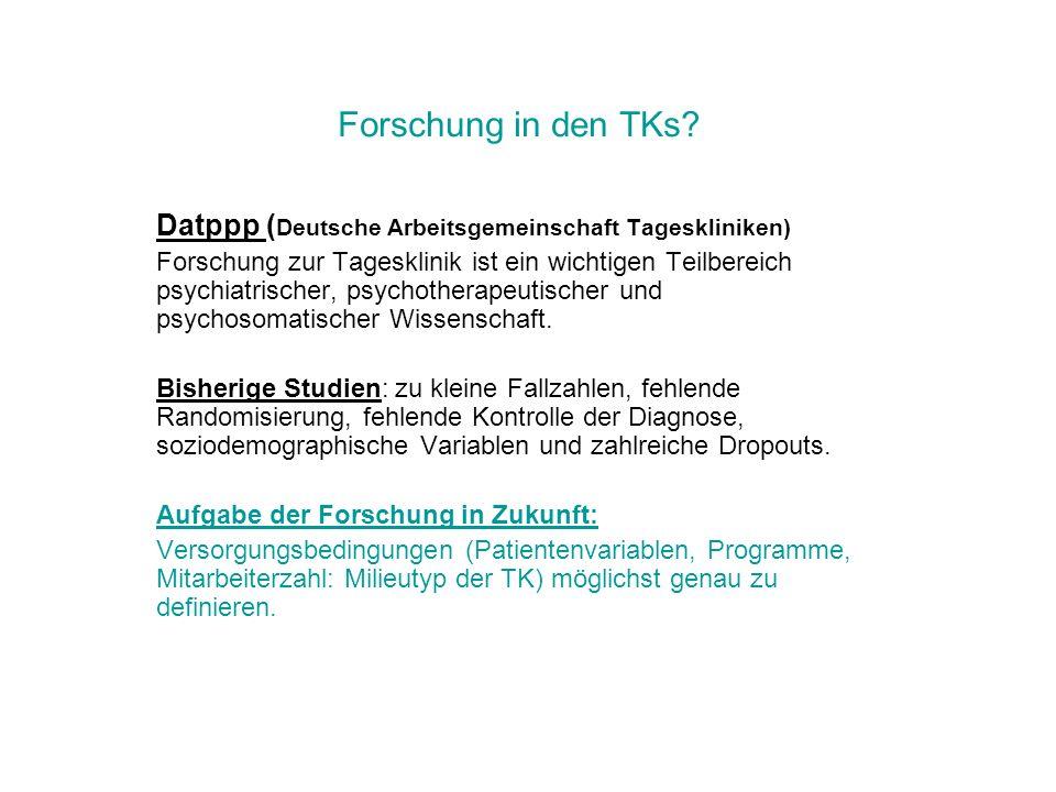 Forschung in den TKs Datppp (Deutsche Arbeitsgemeinschaft Tageskliniken)