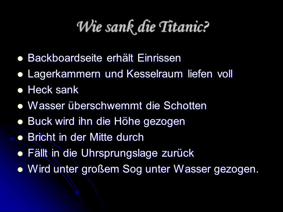 Wie sank die Titanic Backboardseite erhält Einrissen