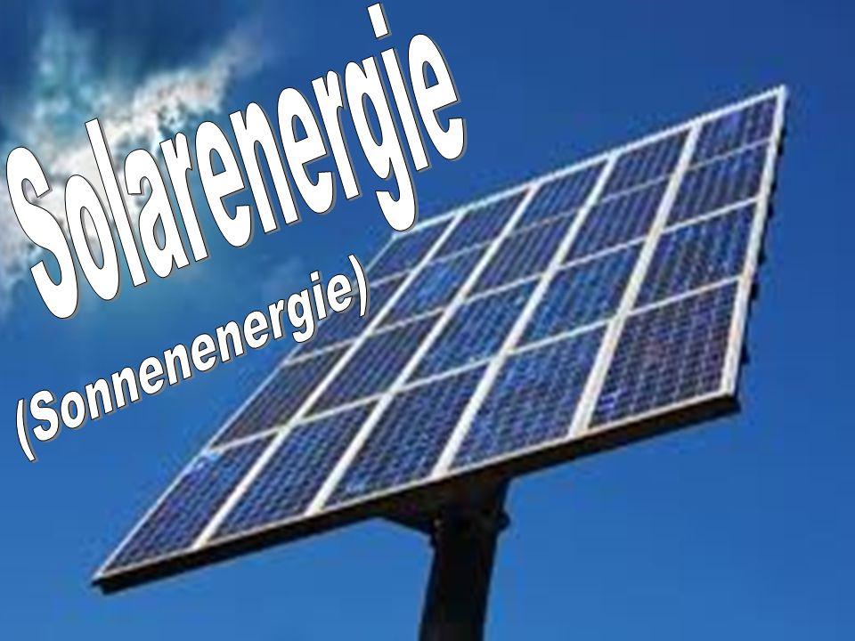 Solarenergie (Sonnenenergie)