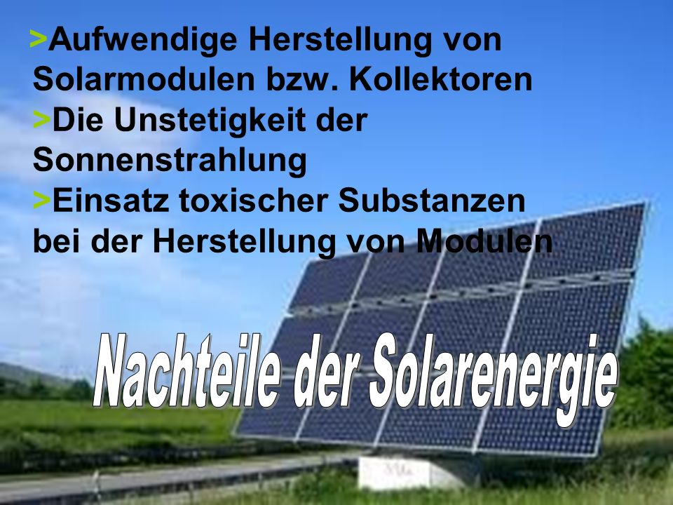 Nachteile der Solarenergie