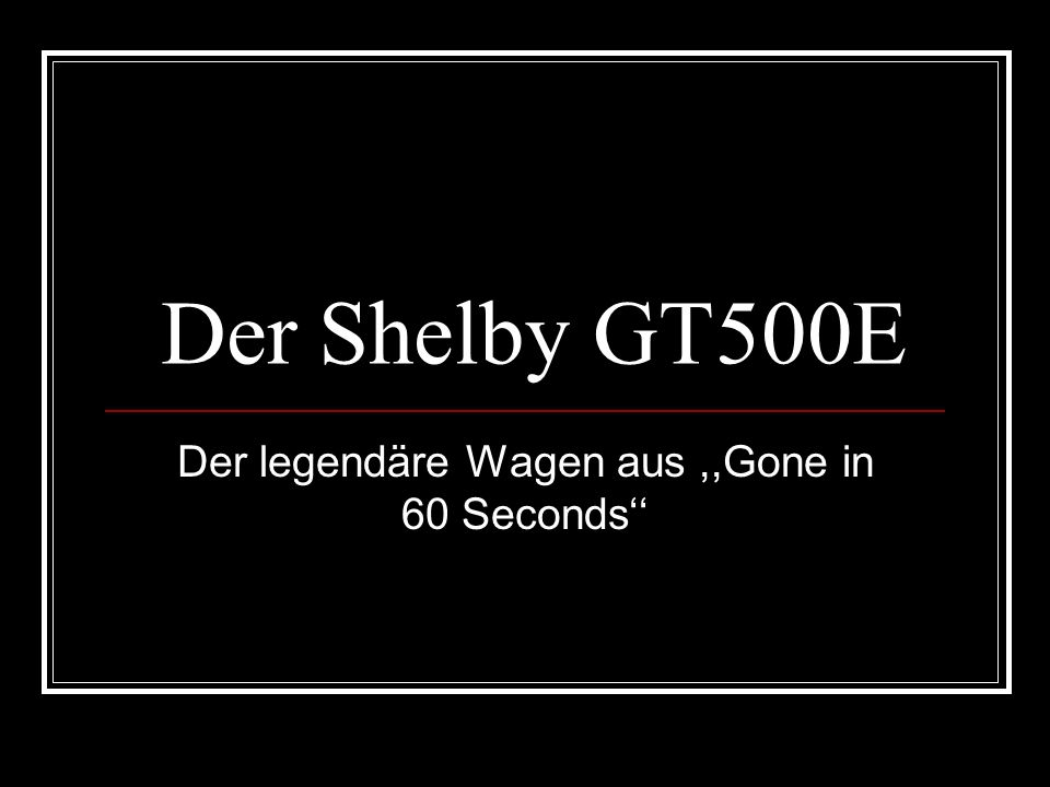 Der legendäre Wagen aus ,,Gone in 60 Seconds''