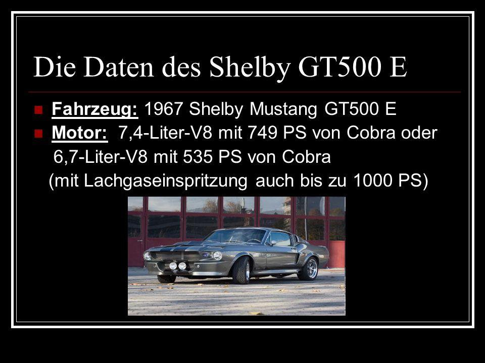 Die Daten des Shelby GT500 E