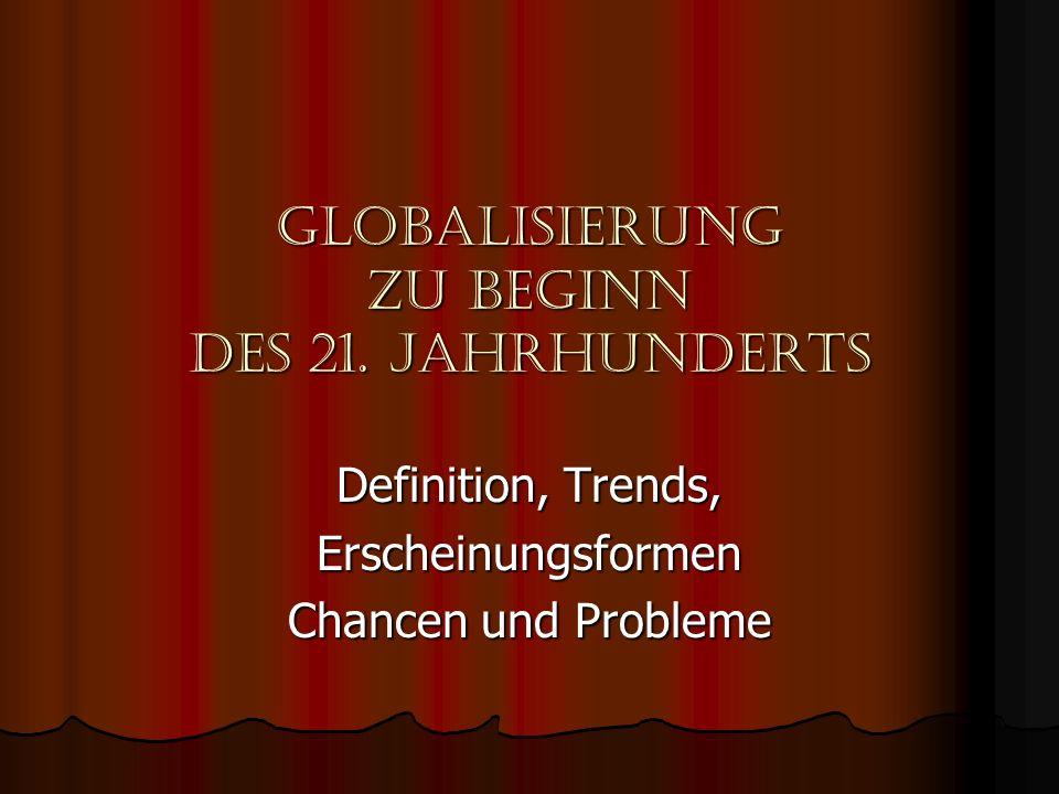 Globalisierung zu beginn des 21. jahrhunderts