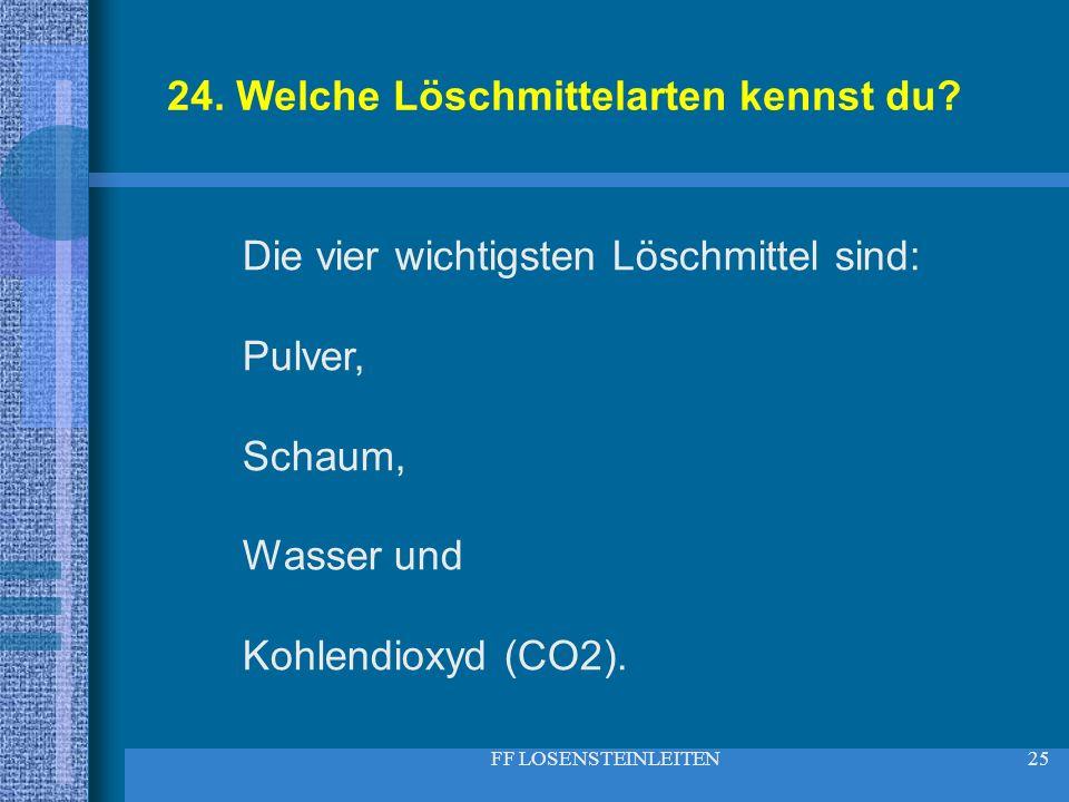 24. Welche Löschmittelarten kennst du