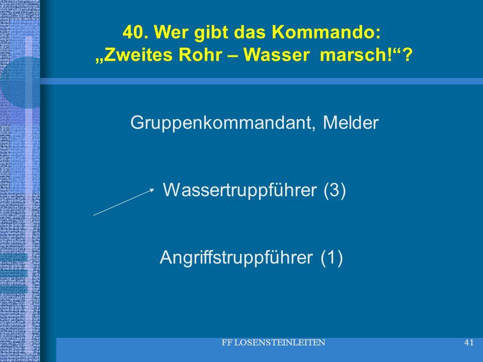 """""""Zweites Rohr – Wasser marsch!"""