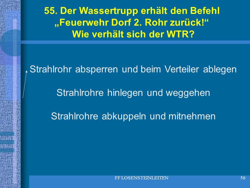 """55. Der Wassertrupp erhält den Befehl """"Feuerwehr Dorf 2. Rohr zurück!"""