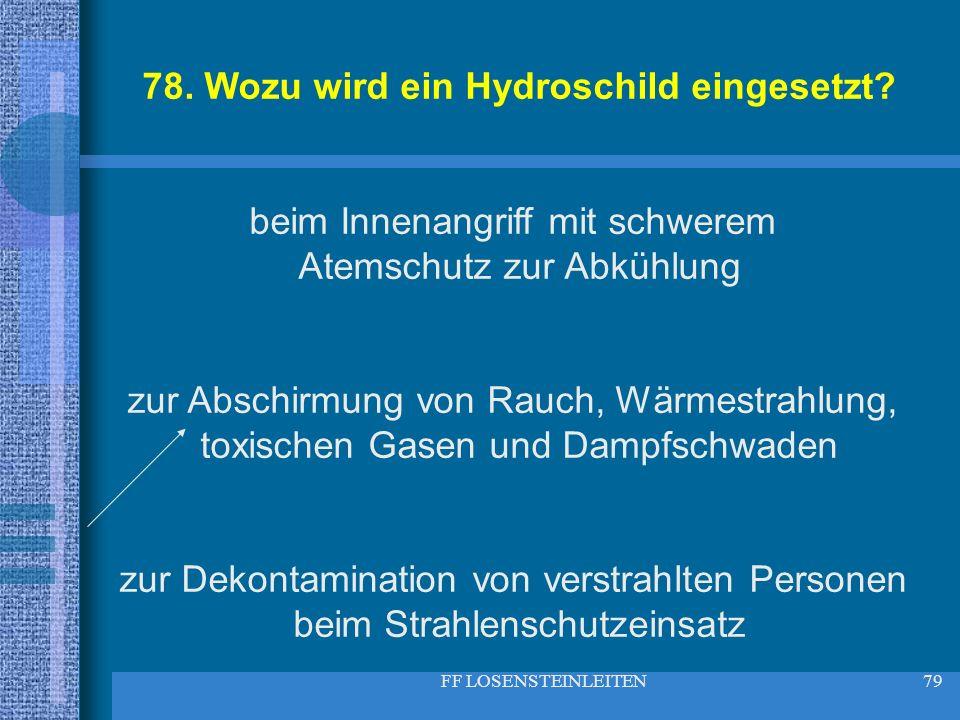 78. Wozu wird ein Hydroschild eingesetzt