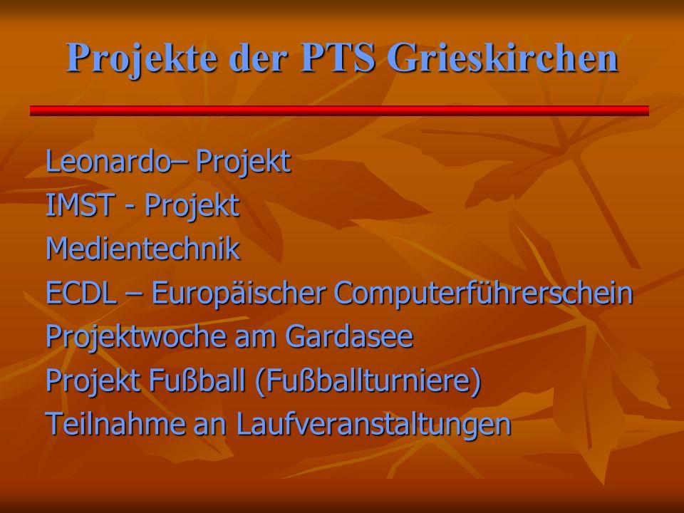 Projekte der PTS Grieskirchen