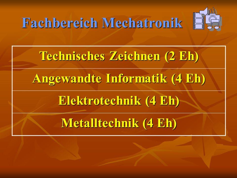 Fachbereich Mechatronik