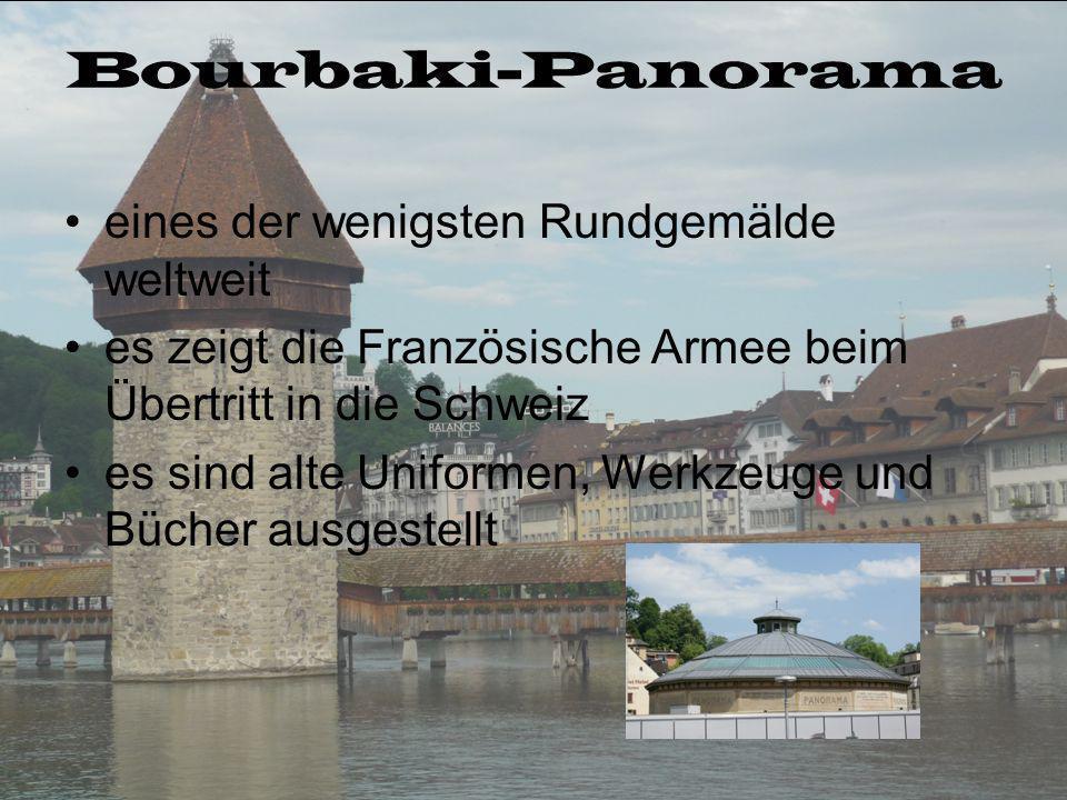 Bourbaki-Panorama eines der wenigsten Rundgemälde weltweit