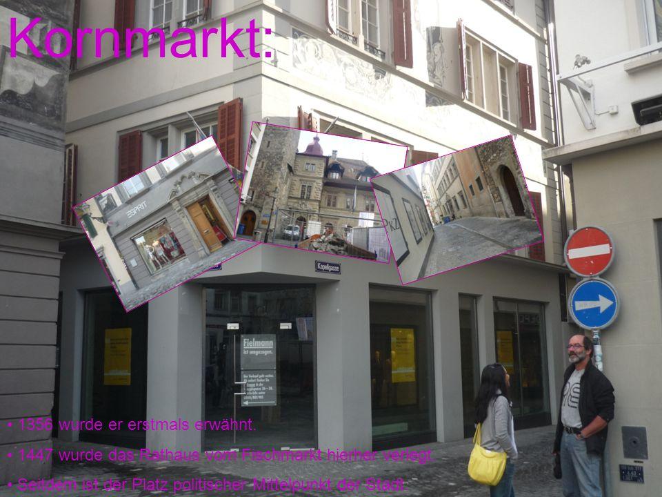 Kornmarkt: 1356 wurde er erstmals erwähnt.