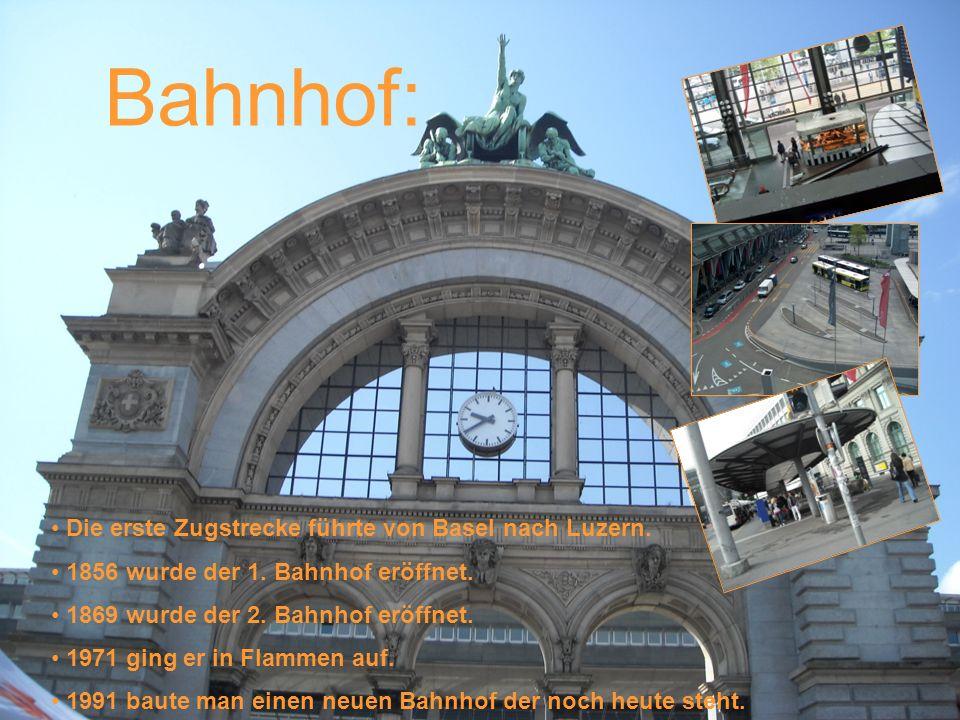 Bahnhof: Die erste Zugstrecke führte von Basel nach Luzern.
