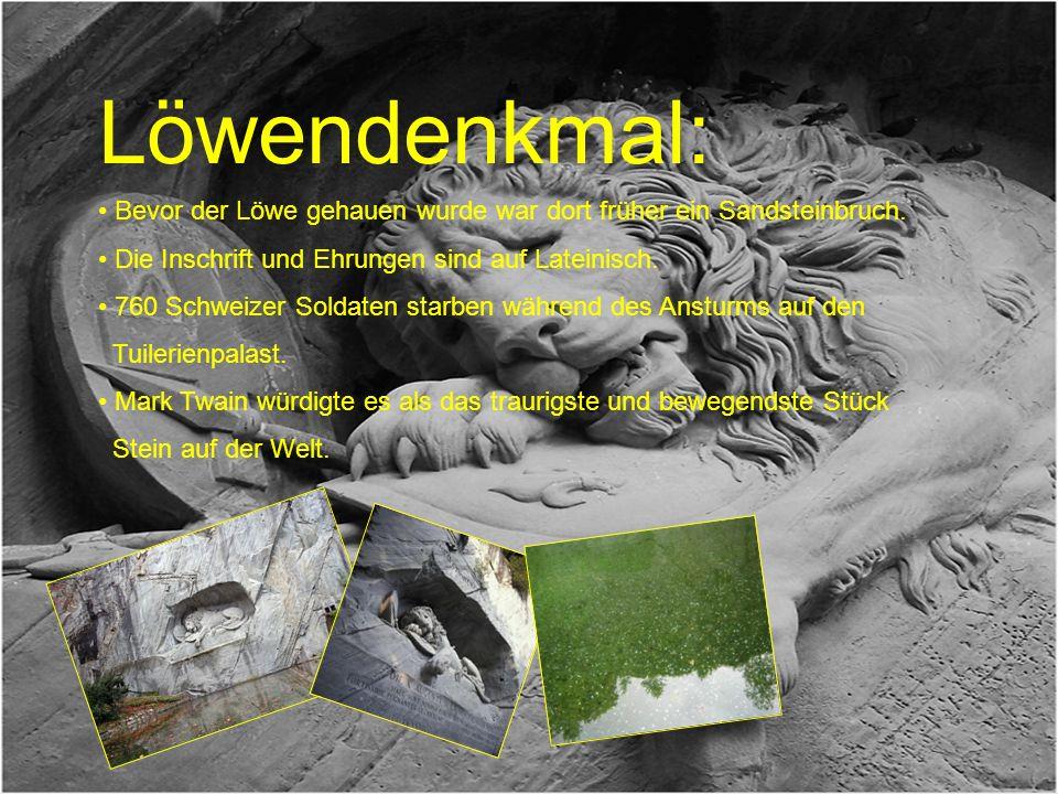 Löwendenkmal: Bevor der Löwe gehauen wurde war dort früher ein Sandsteinbruch. Die Inschrift und Ehrungen sind auf Lateinisch.