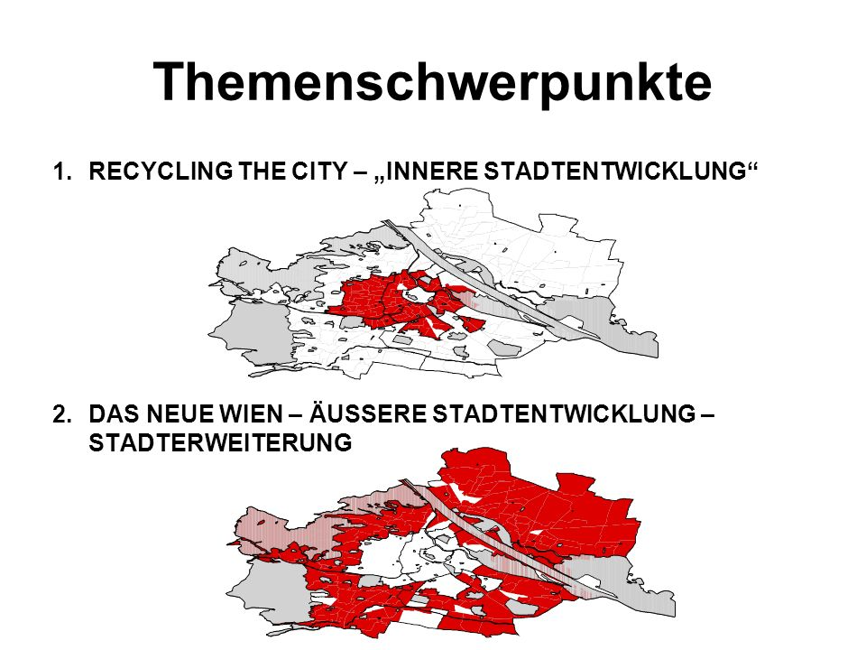 """Themenschwerpunkte RECYCLING THE CITY – """"INNERE STADTENTWICKLUNG"""