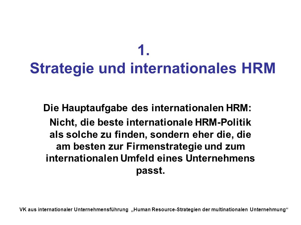 1. Strategie und internationales HRM