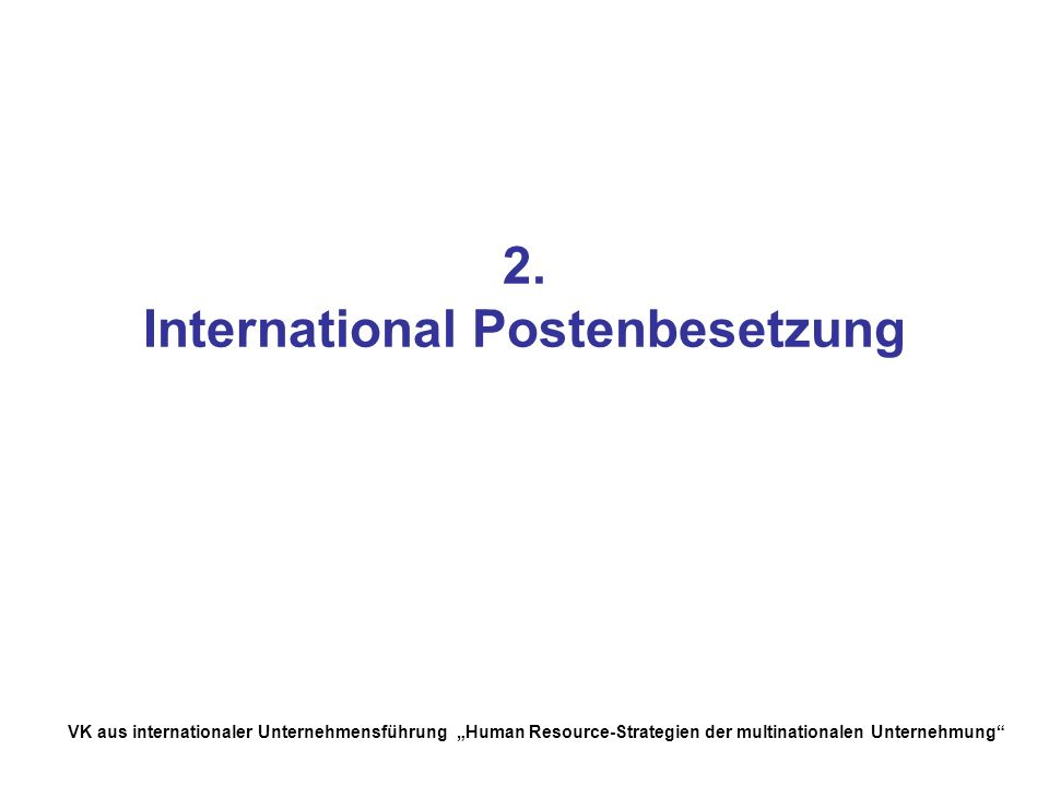 2. International Postenbesetzung