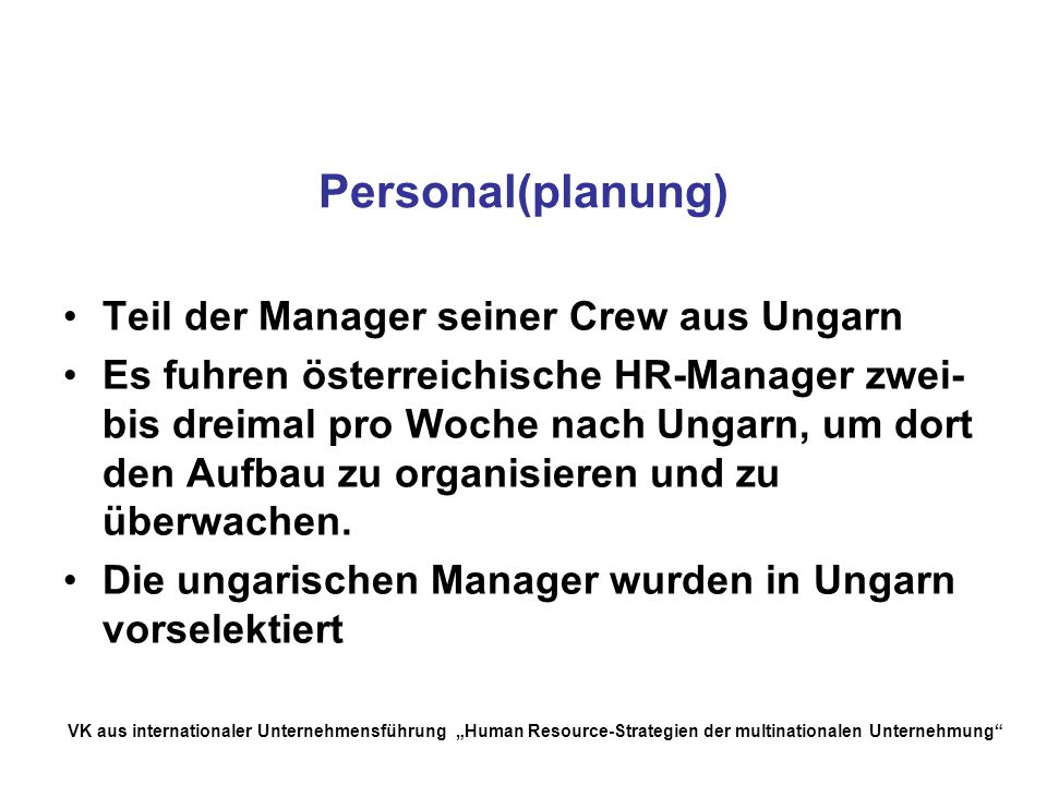 Personal(planung) Teil der Manager seiner Crew aus Ungarn