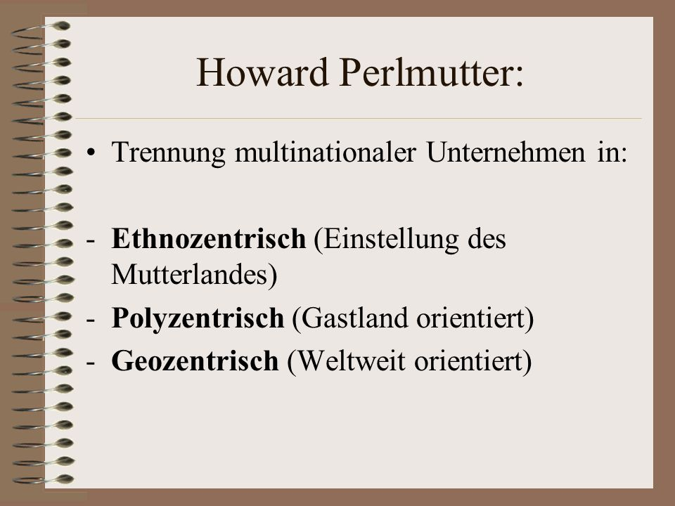Howard Perlmutter: Trennung multinationaler Unternehmen in: