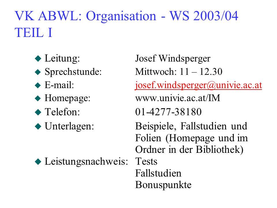 VK ABWL: Organisation - WS 2003/04 TEIL I