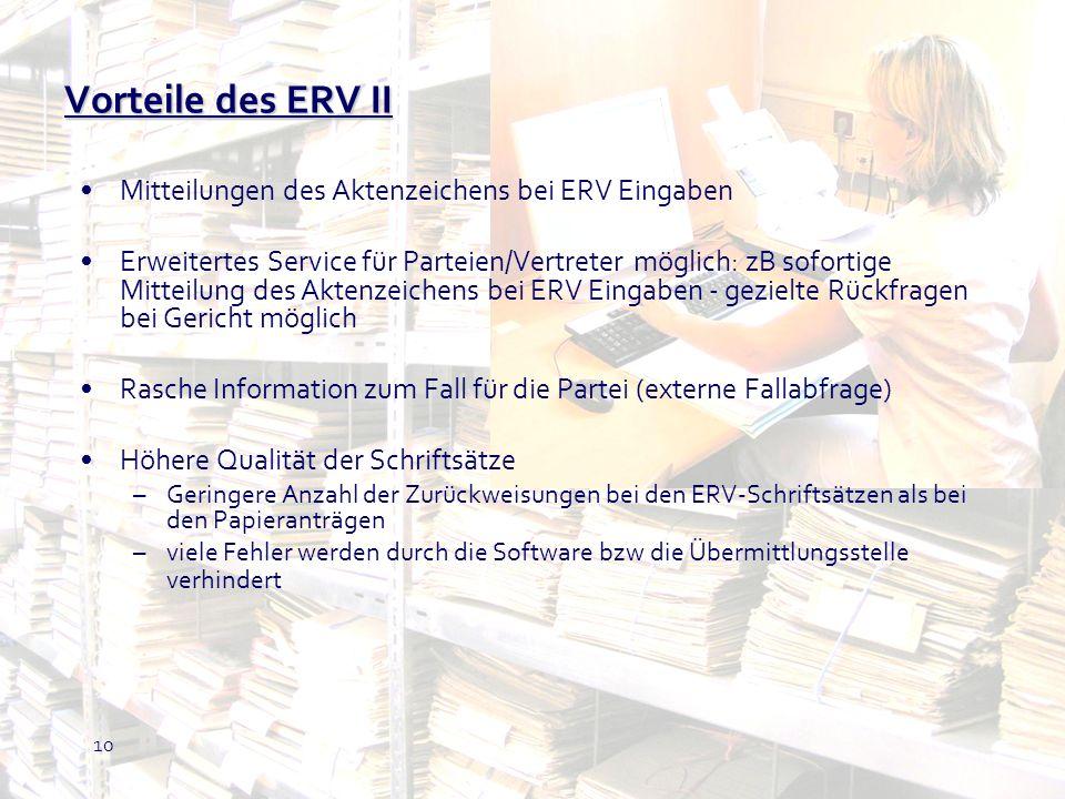 Vorteile des ERV II Mitteilungen des Aktenzeichens bei ERV Eingaben