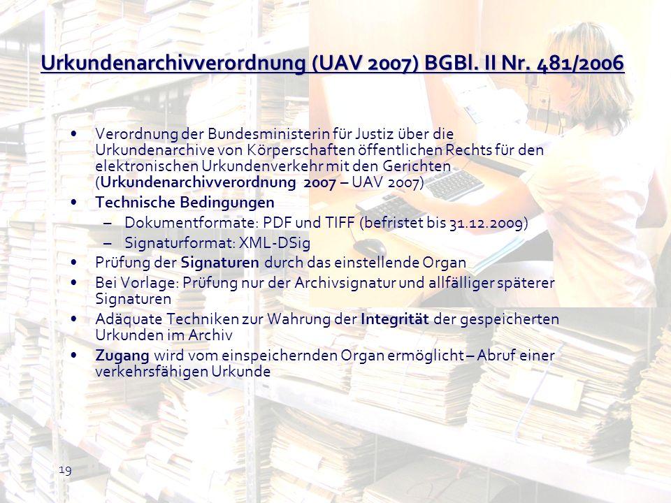 Urkundenarchivverordnung (UAV 2007) BGBl. II Nr. 481/2006