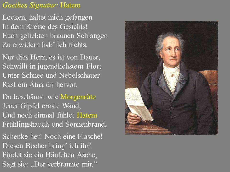 Goethes Signatur: Hatem