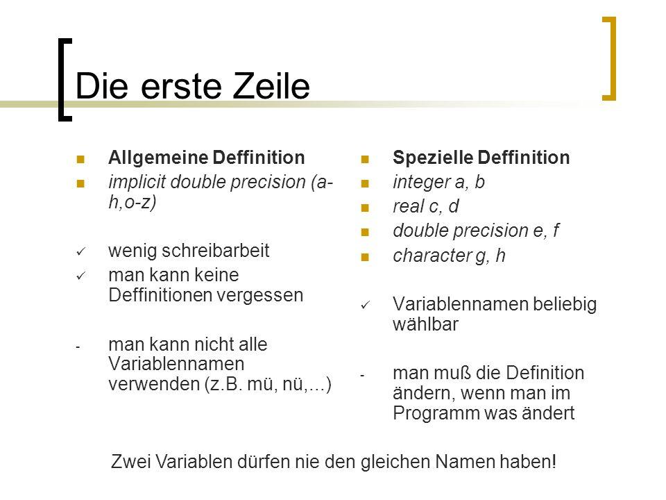 Die erste Zeile Allgemeine Deffinition