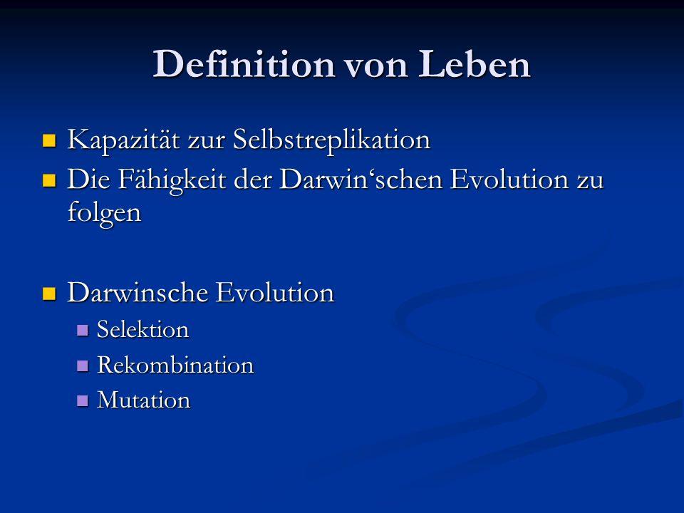 Definition von Leben Kapazität zur Selbstreplikation