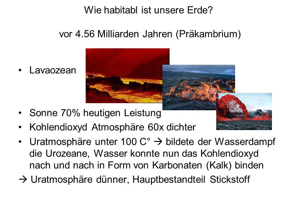 Wie habitabl ist unsere Erde vor 4.56 Milliarden Jahren (Präkambrium)