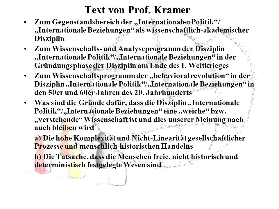 """Text von Prof. Kramer Zum Gegenstandsbereich der """"Internationalen Politik / """"Internationale Beziehungen als wissenschaftlich-akademischer Disziplin."""