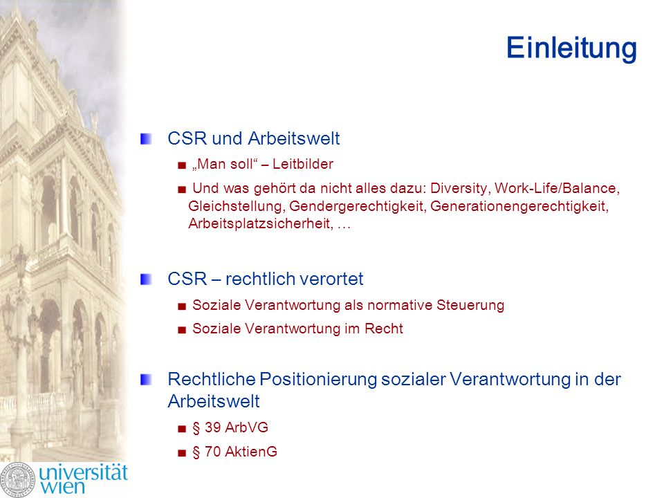 Einleitung CSR und Arbeitswelt CSR – rechtlich verortet