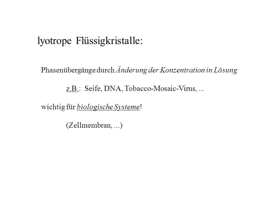 lyotrope Flüssigkristalle:
