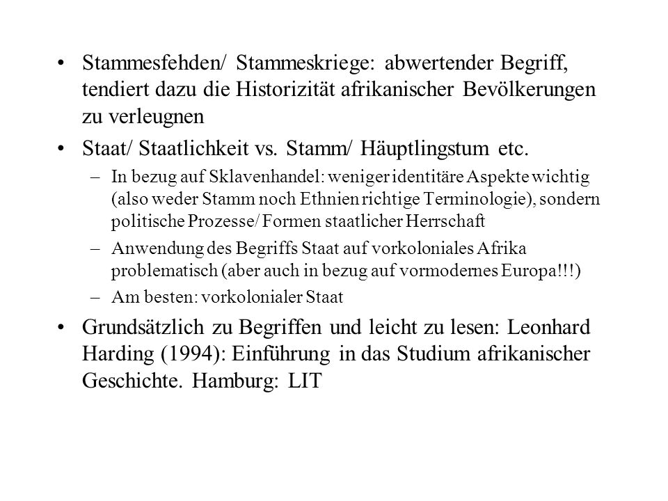 Staat/ Staatlichkeit vs. Stamm/ Häuptlingstum etc.