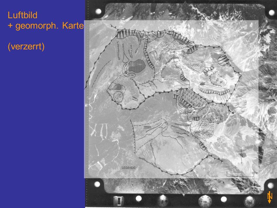 Luftbild + geomorph. Karte (verzerrt) N