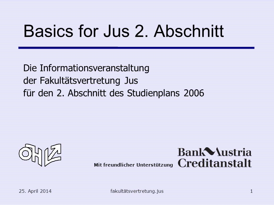 Basics for Jus 2. Abschnitt