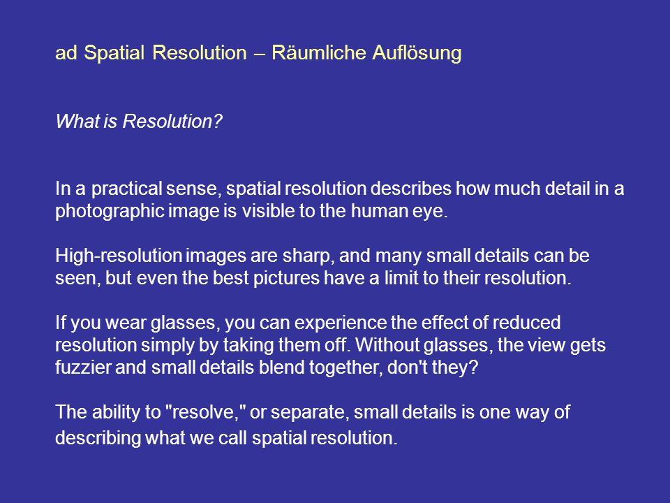 ad Spatial Resolution – Räumliche Auflösung