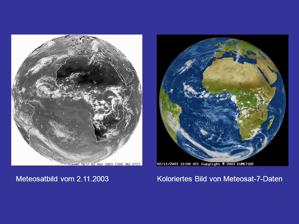 Meteosatbild vom 2.11.2003 Koloriertes Bild von Meteosat-7-Daten