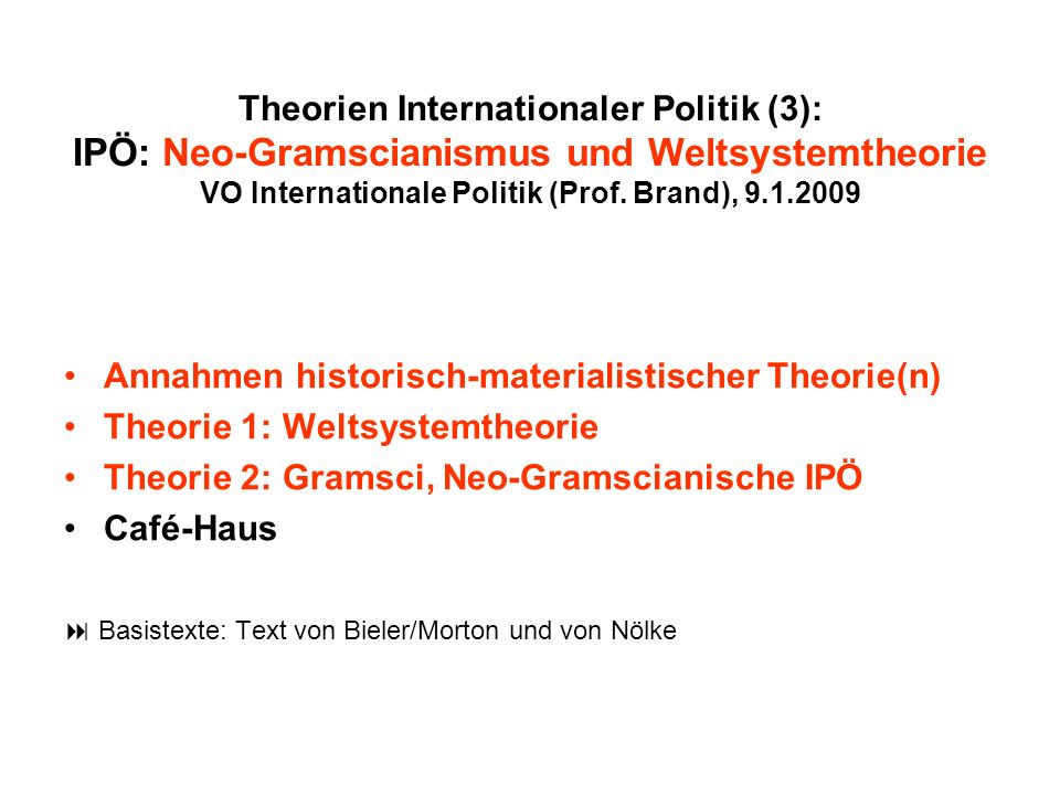 Annahmen historisch-materialistischer Theorie(n)