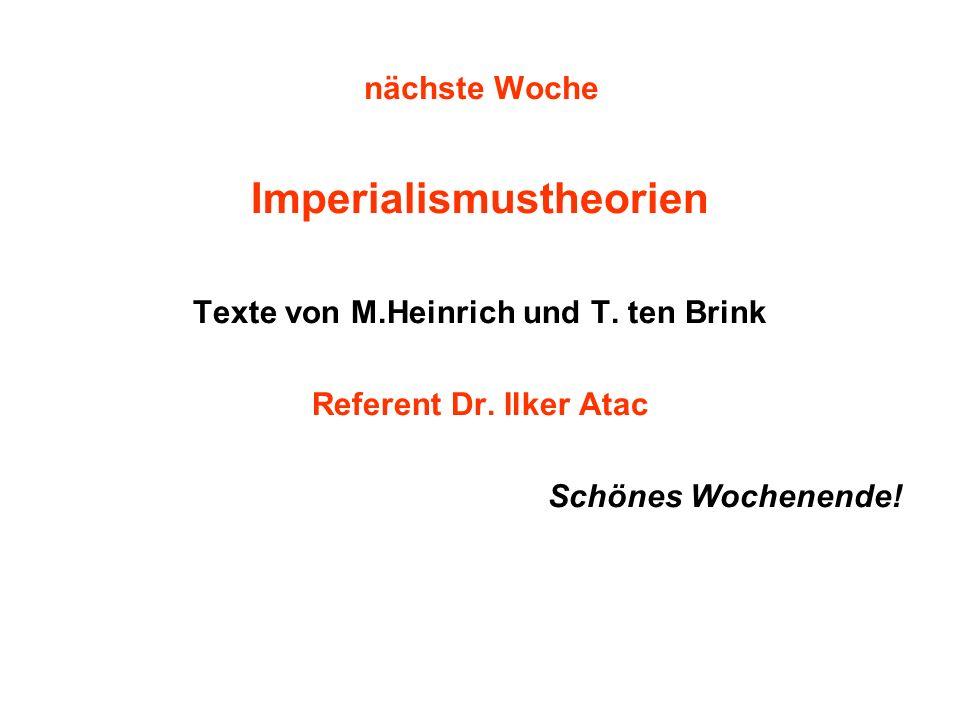 Imperialismustheorien Texte von M.Heinrich und T. ten Brink