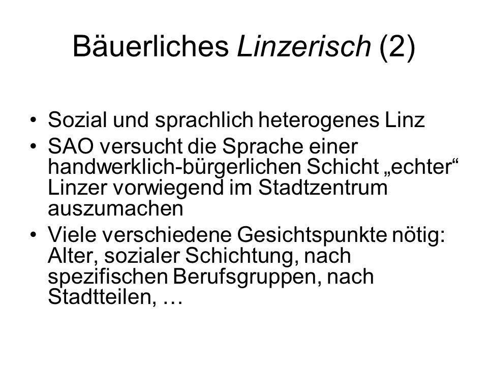 Bäuerliches Linzerisch (2)