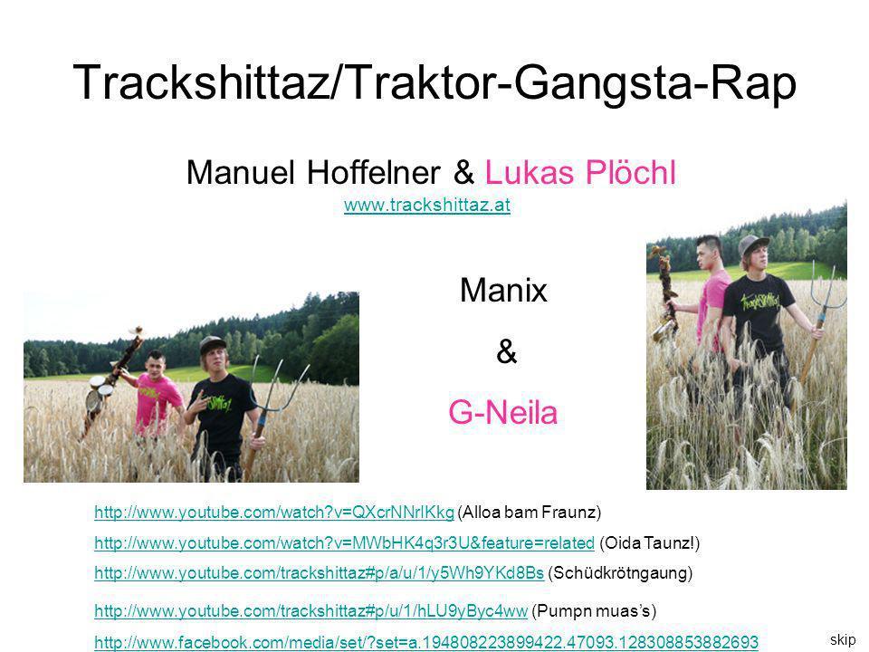Trackshittaz/Traktor-Gangsta-Rap