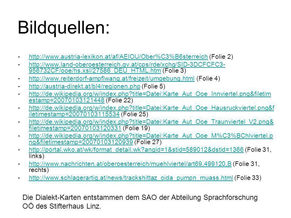 Bildquellen: http://www.austria-lexikon.at/af/AEIOU/Ober%C3%B6sterreich (Folie 2)