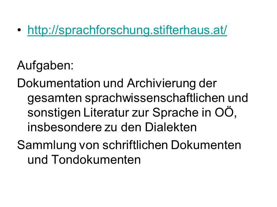 http://sprachforschung.stifterhaus.at/ Aufgaben: