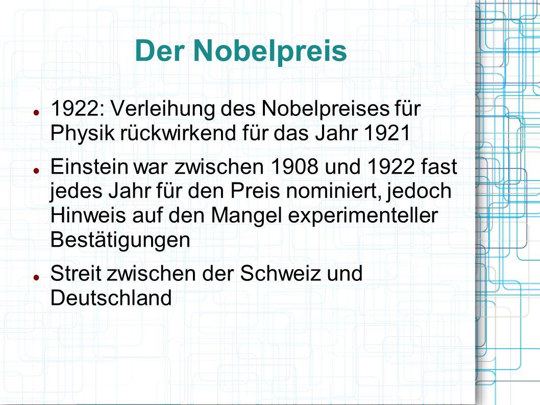 Der Nobelpreis 1922: Verleihung des Nobelpreises für Physik rückwirkend für das Jahr 1921.