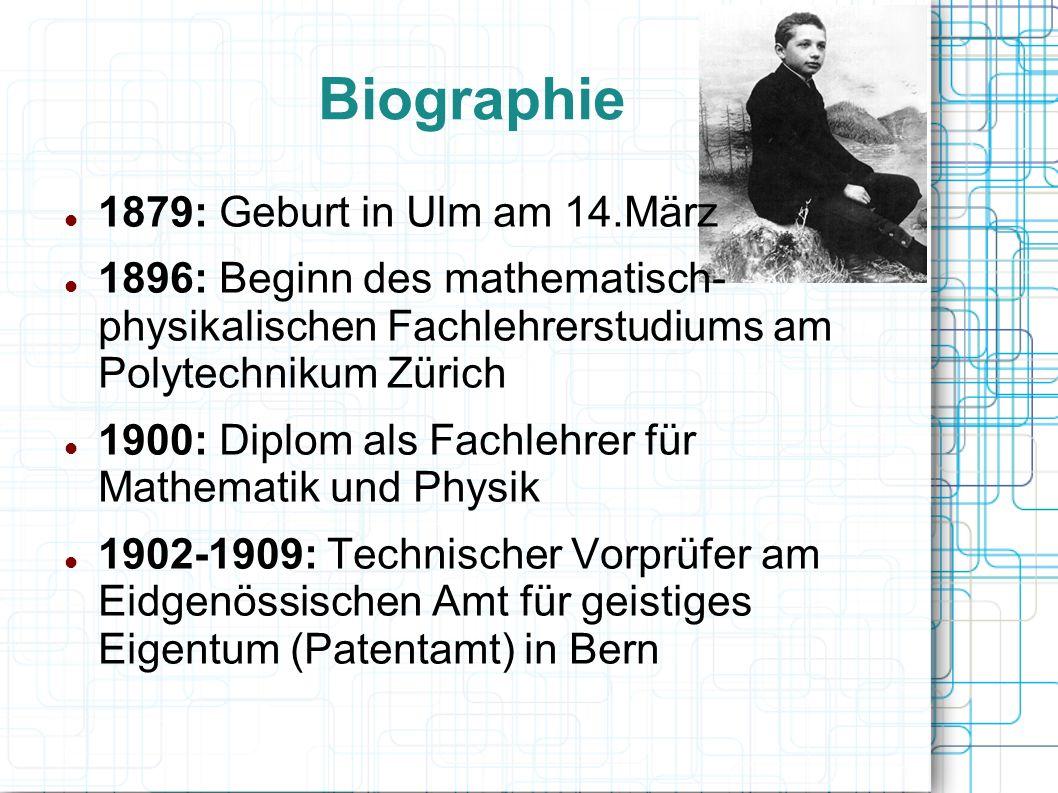 Biographie 1879: Geburt in Ulm am 14.März
