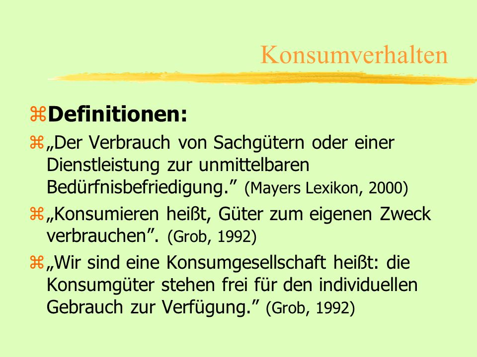 Konsumverhalten Definitionen: