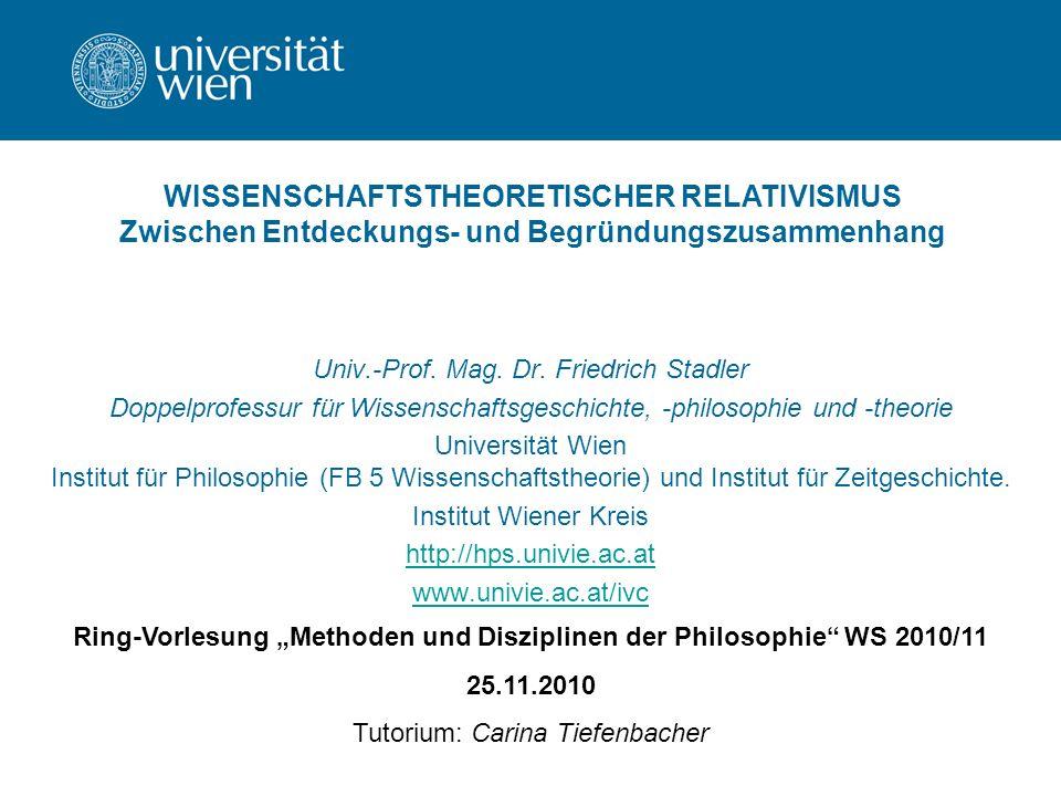 """Ring-Vorlesung """"Methoden und Disziplinen der Philosophie WS 2010/11"""