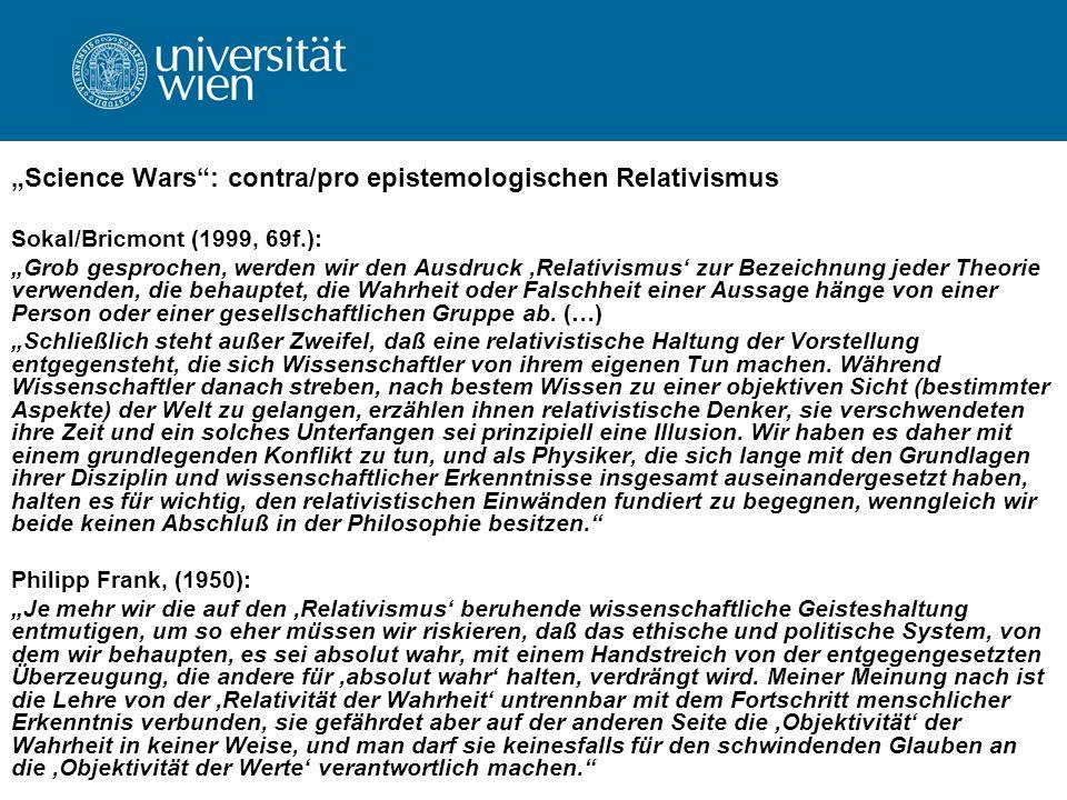 """Science Wars : contra/pro epistemologischen Relativismus"
