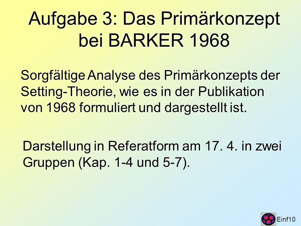Aufgabe 3: Das Primärkonzept bei BARKER 1968