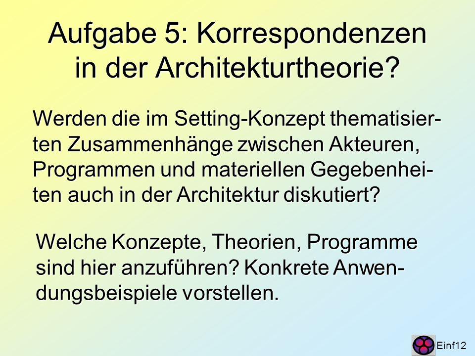 Aufgabe 5: Korrespondenzen in der Architekturtheorie